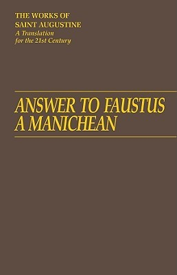 Answer to Faustus, a Manichean