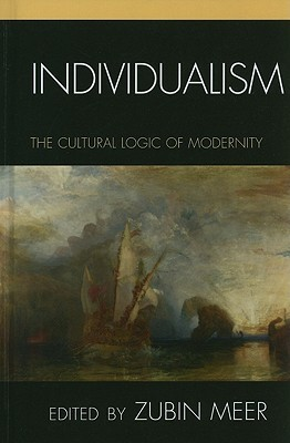 individualism-the-cultural-logic-of-modernity