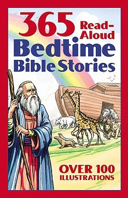 365 Read-Aloud Bedtime Bible Stories by Daniel Partner