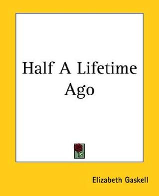 Half a Lifetime Ago