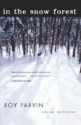 In The Snow Forest: Three Novellas