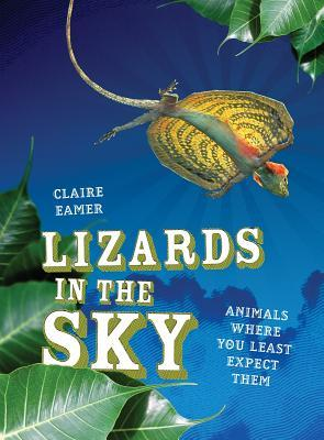 Lizards in the Sky by Claire Eamer