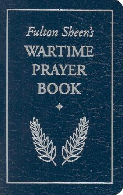Fulton Sheen's Wartime Prayer Book