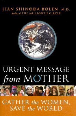 urgent-message-from-mother-gather-the-women-save-the-world
