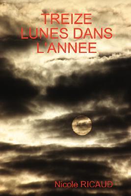 Treize Lunes Dans L'Annee