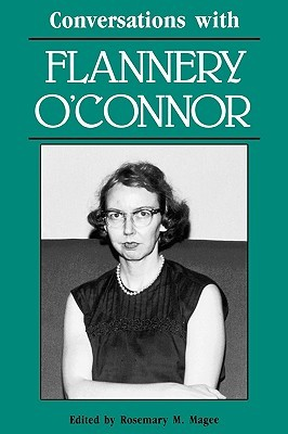 Conversations with Flannery O'Connor by Flannery O'Connor