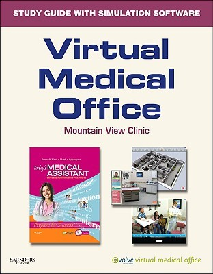 Virtual Medical Office For Today's Medical Assistant: Clinical And Administrative Procedures