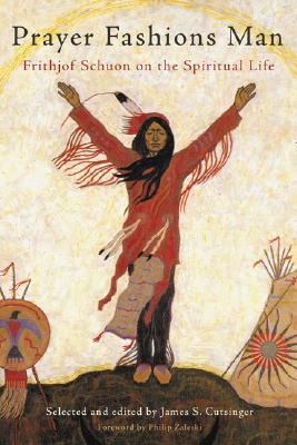 prayer-fashions-man-frithjof-schuon-on-the-spiritual-life