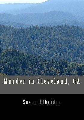Murder in Cleveland, Ga