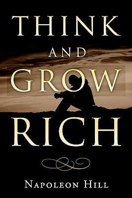 Think and Grow Rich: How to Prosper Even in Hard Times