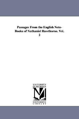 Passages from the English notebooks of Nathaniel Hawthorne