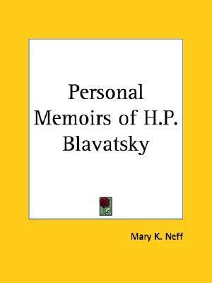 Personal Memoirs of H.P. Blavatsky