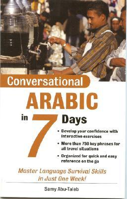 Conversational Arabic in 7 Days by Samy Abu-Taleb