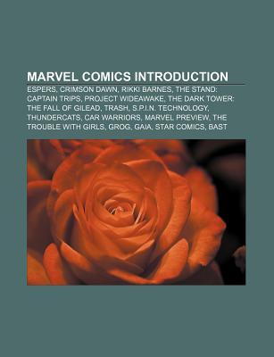 Marvel Comics Introduction: Espers, Crimson Dawn, Rikki Barnes, the Stand: Captain Trips, Project Wideawake, the Dark Tower: The Fall of Gilead