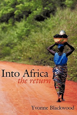 Into Africa by Yvonne Blackwood