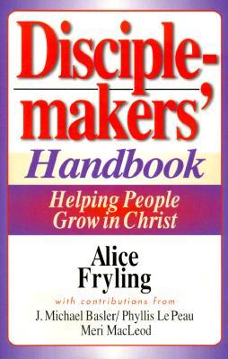 Disciplemakers' Handbook by Alice Fryling