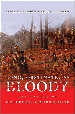 Long, Obstinate, and Bloody by Lawrence E. Babits