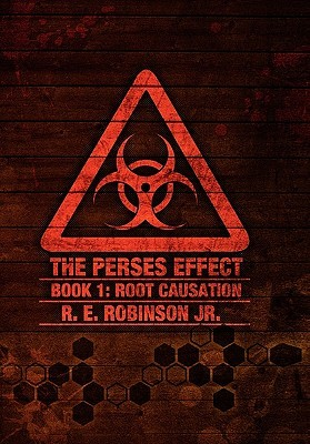 The Perses Effect by R.E. Robinson Jr.