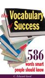 The Vocabulary of Success: 403 Words Smart People Should Know