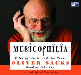 Ebook Musicophilia: Tales of Music and the Brain by Oliver Sacks read!