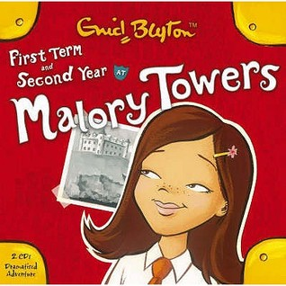 First Term At Malory Towers & Second Year At Malory Towers
