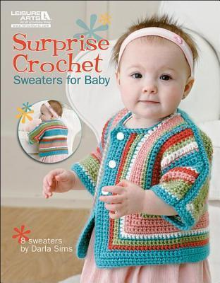 Surprise Crochet: Sweaters for Baby