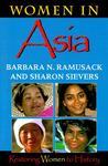 Women in Asia: Restoring Women to History