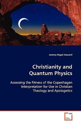 Christianity and Quantum Physics