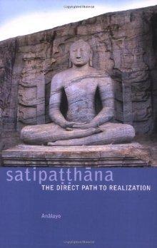 Satipaṭṭhāna: The Direct Path to Realization