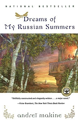 Dreams of My Russian Summers by Andreï Makine