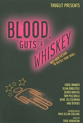 Blood, Guts, and Whiskey