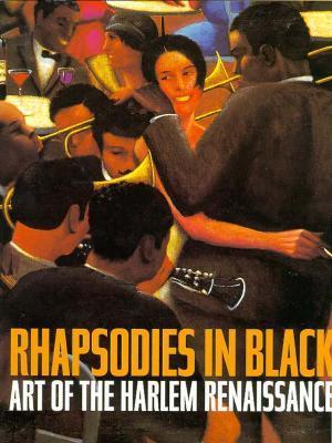 Rhapsodies in Black: Art of the Harlem Renaissance