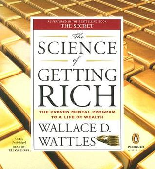 The Science of Getting Rich: The Proven Mental Program to a Life of Wealth