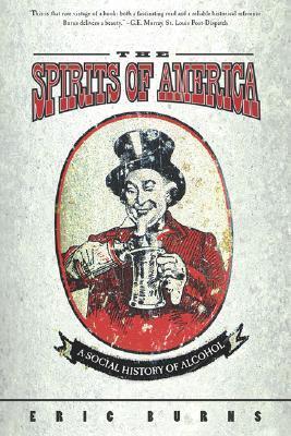 Spirits Of America by Eric Burns
