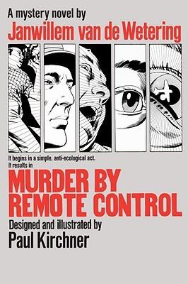 Murder by Remote Control by Janwillem van de Wetering
