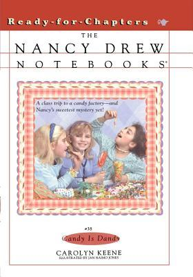 Candy Is Dandy by Carolyn Keene