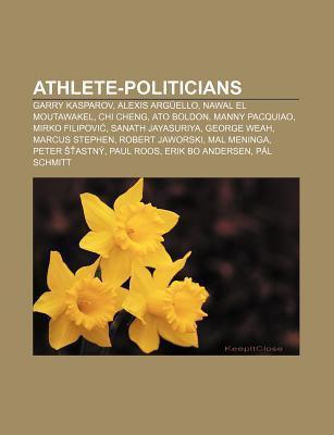 athlete-politicians-garry-kasparov-alexis-arguello-nawal-el-moutawakel-chi-cheng-ato-boldon-manny-pacquiao-mirko-filipovi