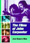 The Films of John Carpenter by John Kenneth Muir