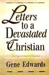 Letters to a Devastated Christian: Healing for the Brokenhearted