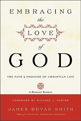 embracing-the-love-of-god-path-and-promise-of-christian-life-the