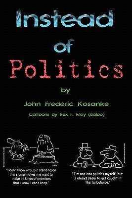 Instead of Politics: (Civilization 101)