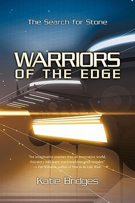 Warriors of the Edge by Katie Bridges