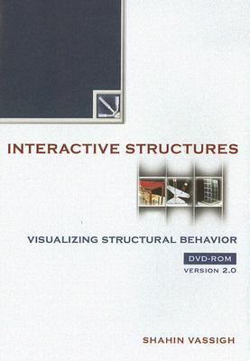 Interactive Structures: Visualizing Structural Behavior, Version 2.0