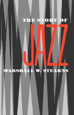 Ebook The Story of Jazz by Marshall W. Stearns read!