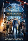 Night at the Museum: Battle of the Smithsonian: The Junior Novelization