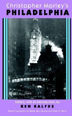 Christopher Morley's Philadelphia