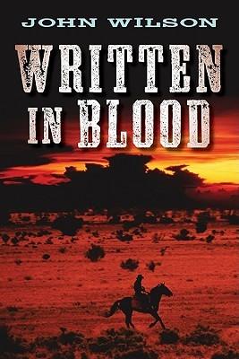 Written in Blood (Desert Legends, #1)