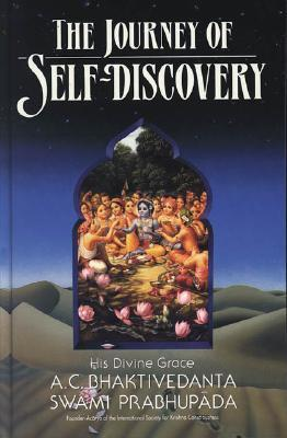 The Journey of Self-Discovery by A.C. Bhaktivedanta Swami Pr...