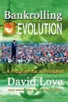 Bankrolling Evolution
