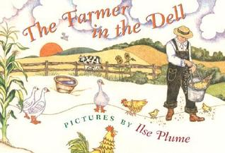 The Farmer in the Dell by Ilse Plume